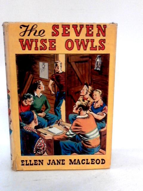 Seven Wise Owls. A tale by Ellen Jane Macleod.