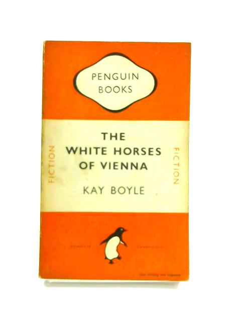 The White Horses of Vienna - Framed Vintage Penguin Book by Kay Boyle