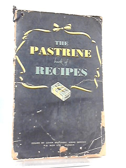 The pastrine book of recipes by Anon