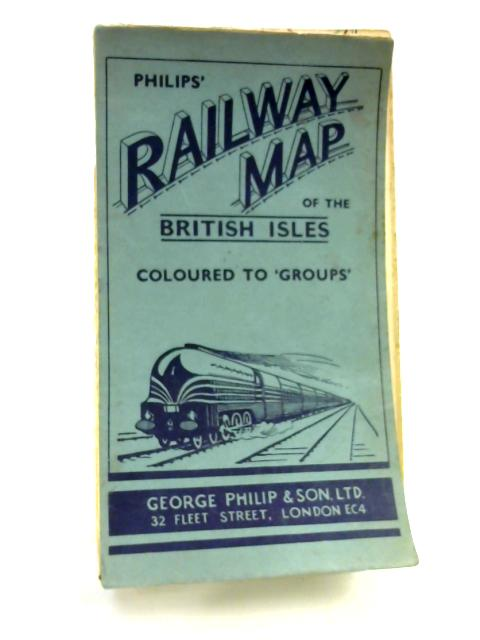 Philip's Railway Map of the British Isles by Unknown