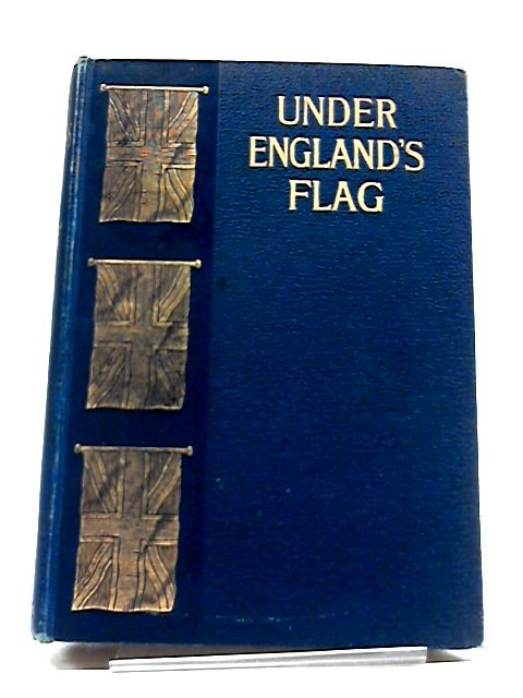 Under Englands Flag From 1804 - 1809 by Anon