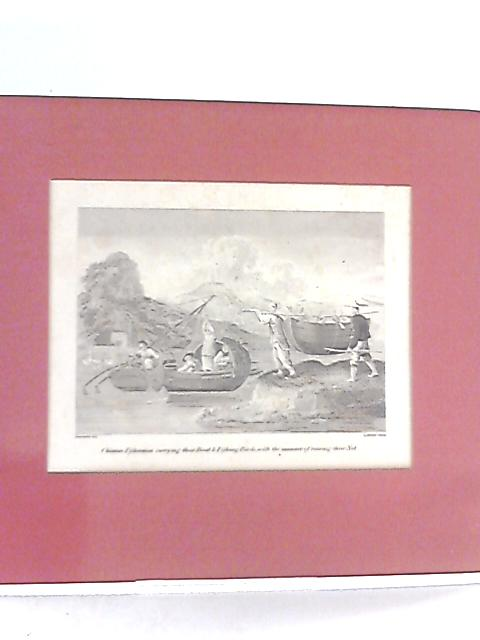 Mounted Engraving 'Chinese Fishermen carrying their Boat & Fighting Birds, with the manner of raising their Net' By Anon
