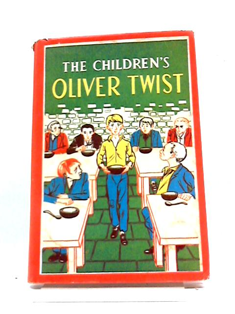 The Children's Oliver Twist by Charles Dickens