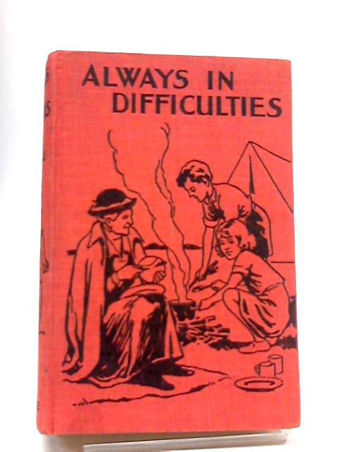 Always In Difficulties By Pilleau