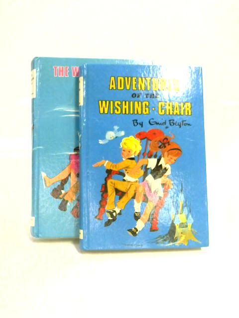 Adventures of the Wishing Chair & The Wishing Chair Again by Blyton