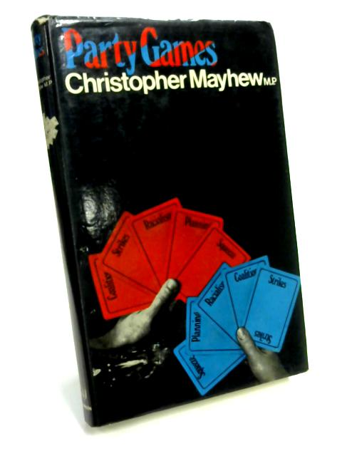 Party Games By Christopher Mayhew