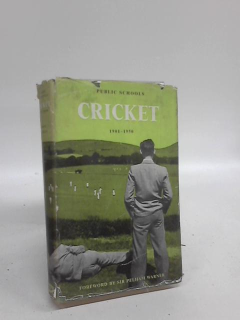 Public Schools Cricket, 1901 to 1950 by W. N Roe