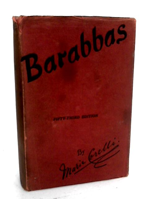 Barabbas: a Dream of the World's Tragedy by Marie Corelli