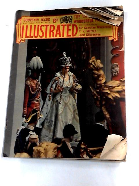 'Illustrated' Souvenir Issue: The Coronation in wonderful pictures: overseas enlarged number, 13 June 1953 By Unknown