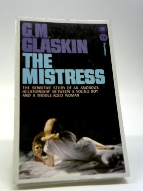 The Mistress by Glaskin, G. M.