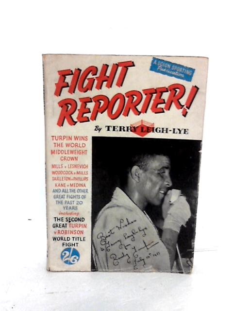 Fight Reporter by Leigh-Lye, Terry