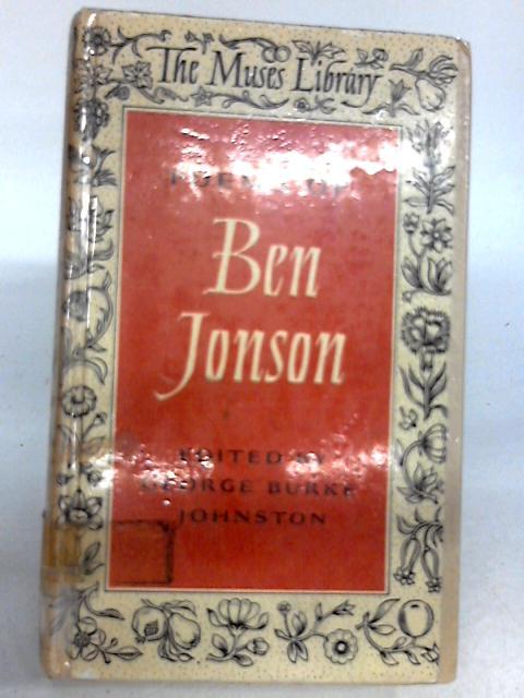 Poems of Ben Johnson by Ed. George Burke Johnston