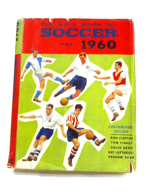 The Boy's Book of Soccer for 1960 By Patrick Pringle