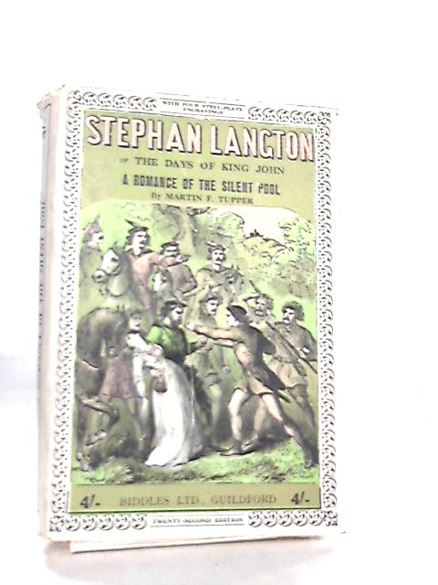 Stephan Langton, Or, The Days of King John by M. F. Tupper