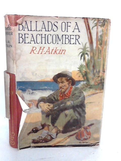 Ballads of a Beachcomber by Atkin, Randolph H.
