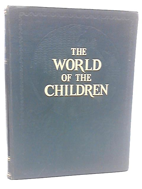 The World Of The Children by Miall, Stuart