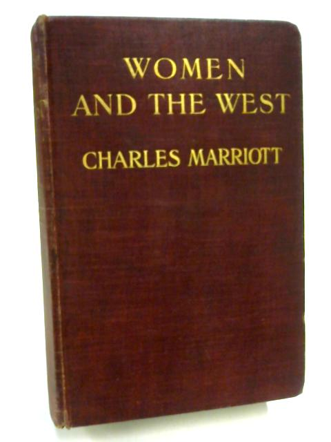 Women and the West by Charles Marriott
