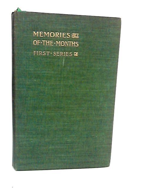 Memories of the Months First Series by Maxwell Sir Herbert
