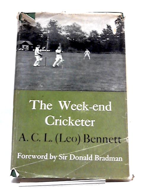 The Week-end Cricketer (Hutchinson's Library of Sports And Pastimes Series) by Alfred Charles Leopold Bennett