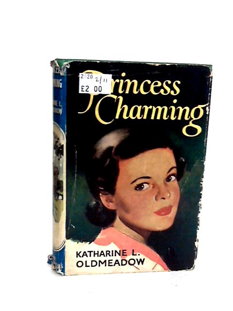 Princess Charming by Katherine L. Oldmeadow