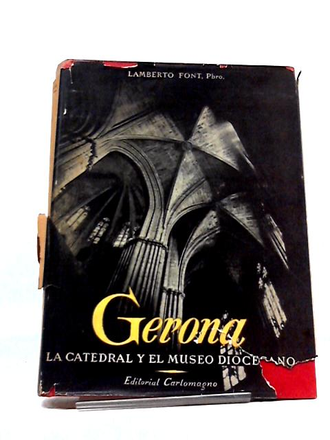 Gerona by Lamberto Font