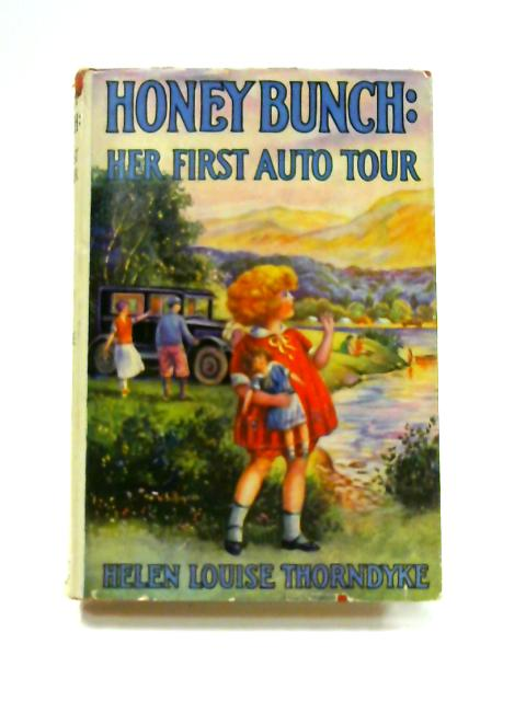 Honey Bunch: Her First Auto Tour by Helen Louise Thorndyke