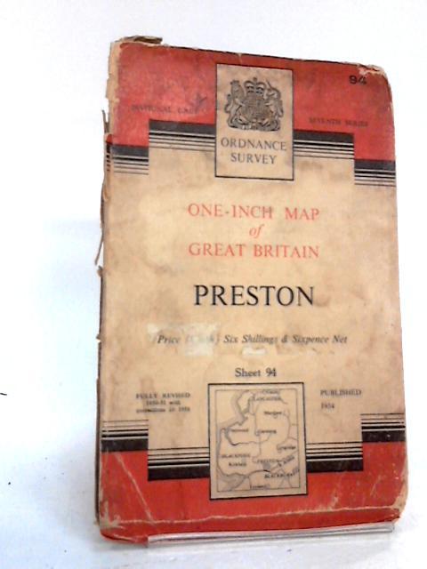 Ordnance Survey One-Inch Map Of Great Britain, Preston Sheet No.94 by Ordnance