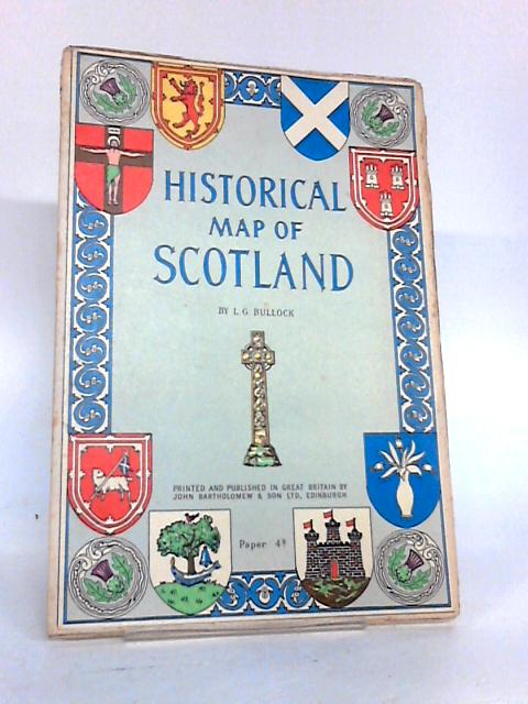 Historical Map of Scotland by L. G Bullock