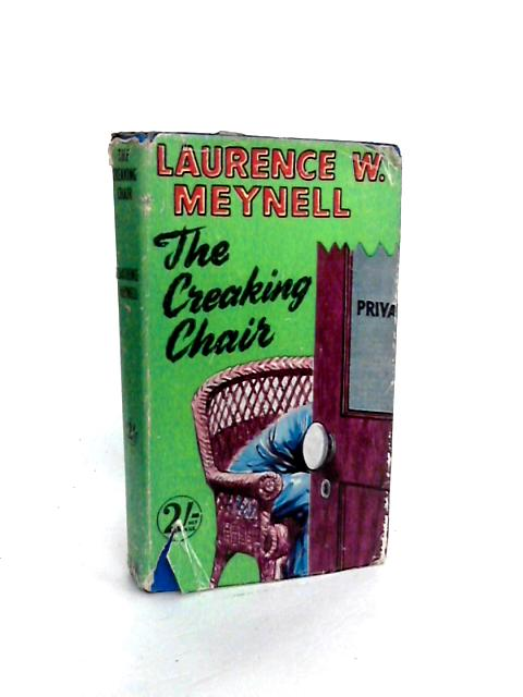 The Creaking Chair by Laurence W Meynell