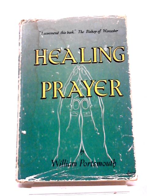 Healing Prayer by Portsmouth, William