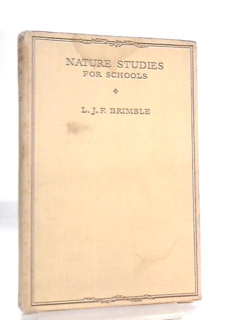 Nature Studies for Schools By L. J. F. Brimble