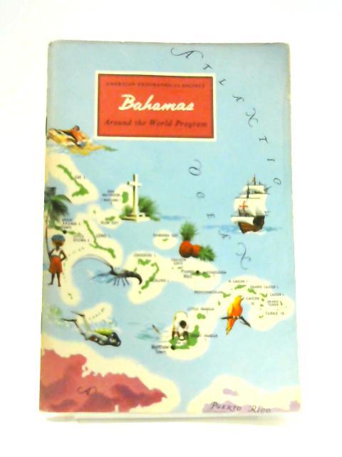 American Geographical Society: Bahamas by E. John Long