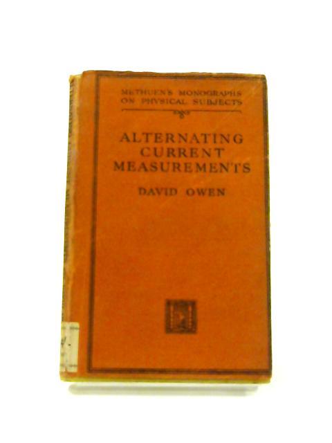Alternating Current Measurements By David Owen
