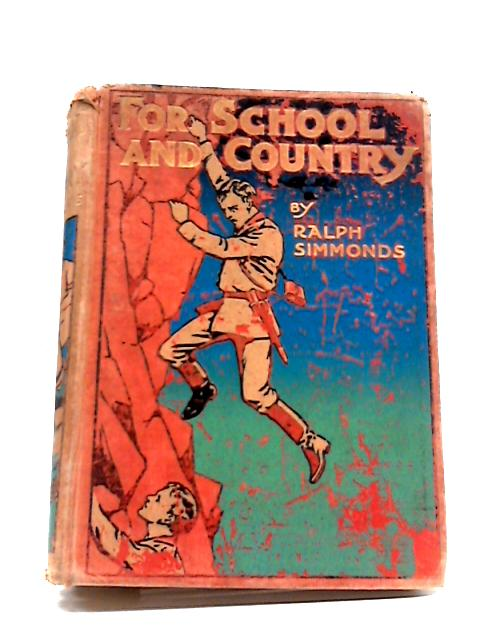 For School and Country by Ralph Simmonds