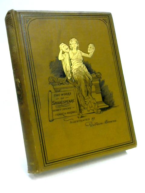 Works of Shakespeare Vol. VI by Ed. by Irving & Marshall