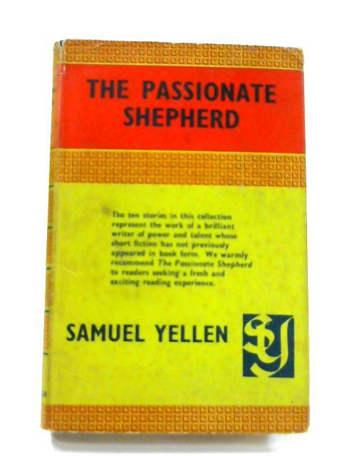The Passionate Shepherd by Samuel Yellen