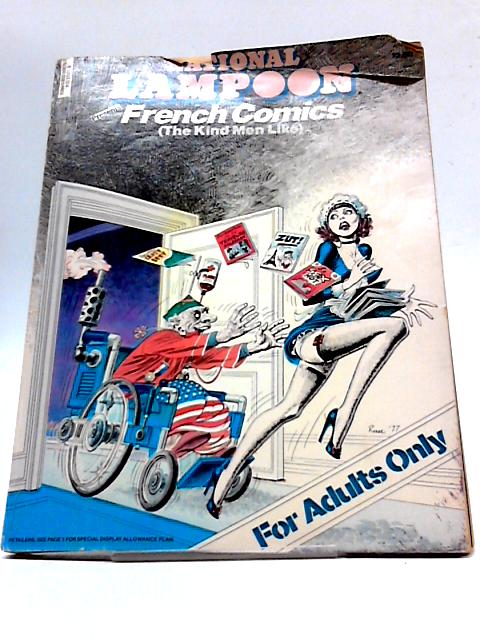 National Lampoon Present French Comics (the Kind Men like) By Various