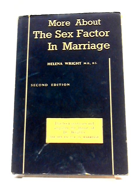 More About The Sex Factor In Marriage By Helena Wright