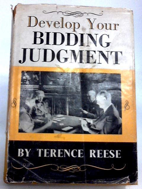 Develop Your Bidding Judgment by Terence Reese