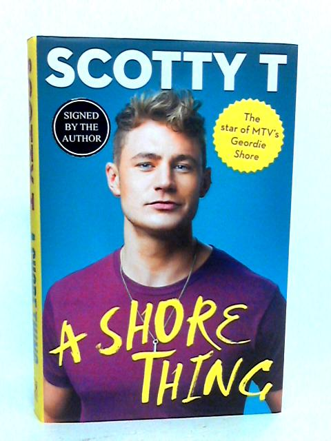 A Shore Thing by T, Scotty