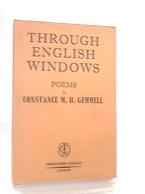 Through English Windows, Poems by Constance Marjory Heddell Gemmell