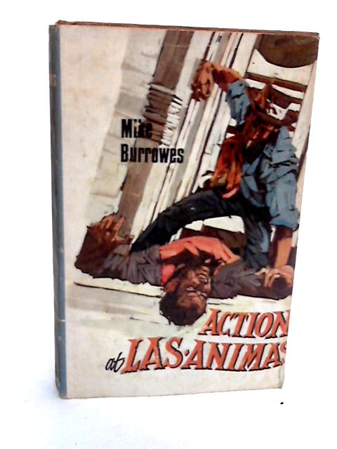 Action at Las Animas by Mike Burrowes