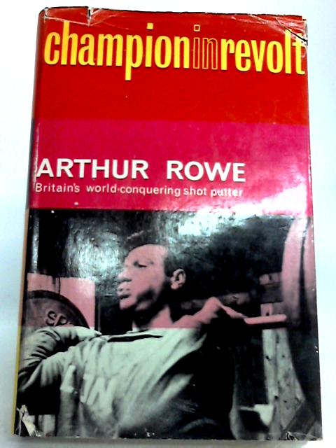 Champion in Revolt by Arthur Rowe