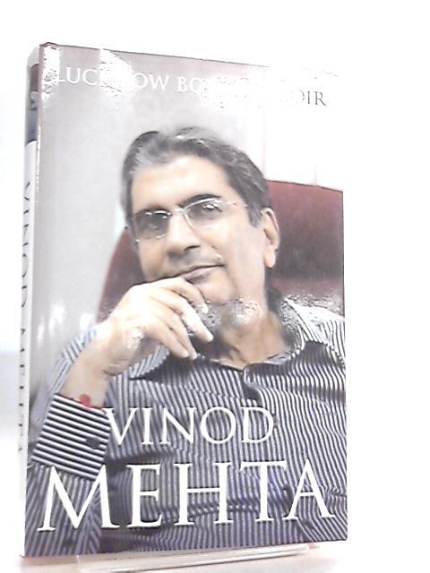 Lucknow Boy, A Memoir by Vinod Mehta