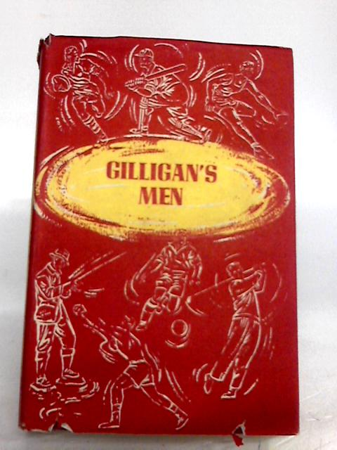 Gilligan's Men: A Critical Review of the MCC Tour of Australia 1924-25 by M. A. Noble