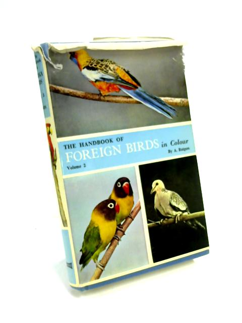 Handbook of Foreign Birds in Colour Vol 2 by Abram Rutgers