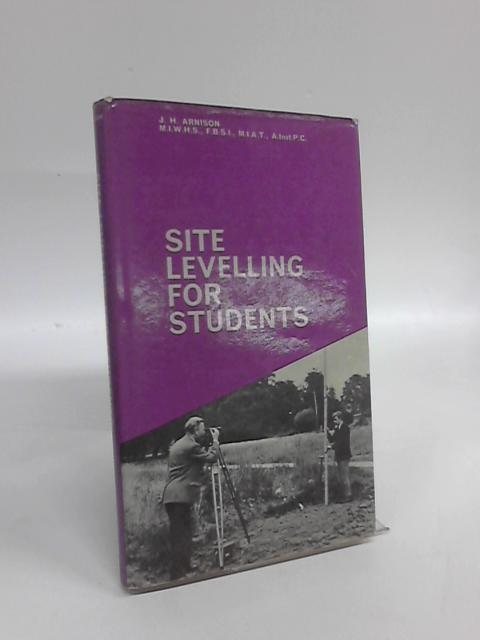 Site Levelling for Students by Joseph H Arnison
