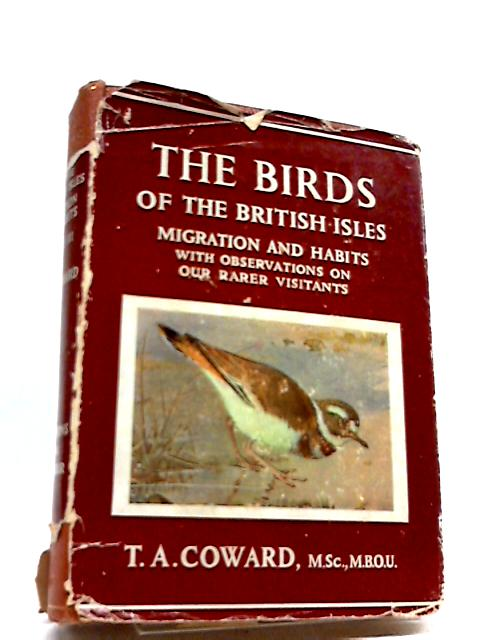 The Bird of the British Isles by T.A Coward