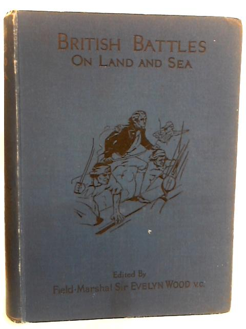 British Battles on Land and Sea Vol II by Ed. Sir Evelyn Wood