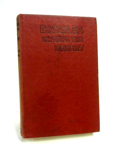 Biggles Sweeps The Desert By Captain W. E. Johns
